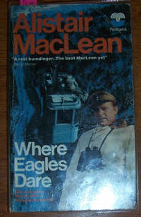 Where Eagles Dare by  Alistair MacLean - Paperback - Reprint - 1977 - from Reading Habit and Biblio.com