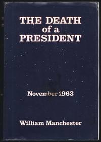image of The Death Of A President;  November 20 - November 25, 1963