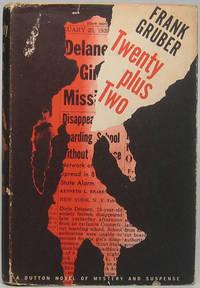 Twenty Plus Two: A Novel of Suspense
