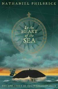 image of In the Heart of the Sea: The Epic True Story That Inspired 'Moby Dick'