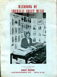 Handbook of American Sheet Music: a catalog of sheet music for sale by Harry Dichter, Second Series