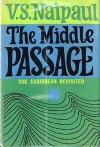 The Middle Passage: Impressions of Five Societies-British, French and  Dutch-in the West Indies and South America