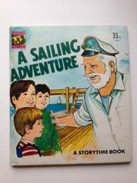 A Sailing Adventure  A Storytime Book