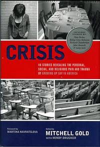 image of Crisis: 40 Stories Revealing The Personal, Social, And Religious Pain And Trauma Of Growing Up Gay In America