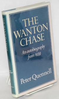 The wanton chase an autobiography from 1939