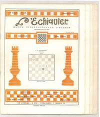 L'echiquier: Revue Internationale d'Echecs by Edmond Lancel (1888-1959) editor - Paperback - First Edition - 1927 - from The Book Collector ABAA, ILAB (SKU: C0641)