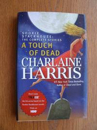 A Touch of Dead by  Charlaine Harris - First edition first printing - 2009 - from Scene of the Crime Books, IOBA (SKU: biblio12106)