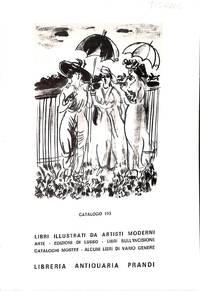 Catalogue 193/1986 : Libri illustrati da Artisti moderni Italianie  Stranieri. Alte - Edizioni di lusso - libri sull'incisione, catalogue  mostre - Alcuni libri...