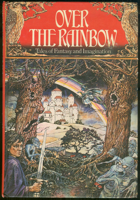 OVER THE RAINBOW Tales of Fantasy and Imagination, Various