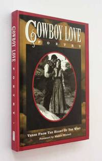 Cowboy Love: Verse from the Heart of the West