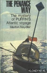 The penance way. The mystery of Puffin's Atlantic voyage