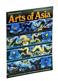 image of Arts of Asia - The Foremost International Asian Arts and Antiques Magazine, November - December 2017, Volume 47, No. 6