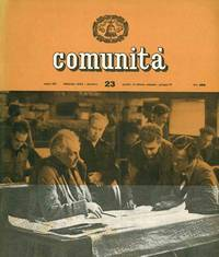 Comunità. Rivista Mensile del Movimento Comunità. Year III, No. 1 (January/February 1949) through Year XX, No. 139/140 (November/December 1966)