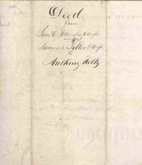 1841 Land Deed for Kentucky parcel signed by Samuel C. Atkinson, co-founder of Saturday Evening Post, to early paper maker Anthony Kelty