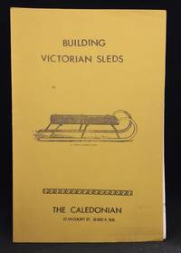Building Victorian Sleds