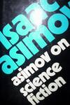 image of Asimov on Science Fiction : 55 essays
