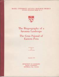 The Biogeography of a Savanna Landscape:  The Gran Pajonal of Eastern Peru