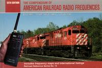 image of Railroad Refernce Series No.15: The Compendium of American Railroad Radio  Frequencies - Includes Frequency Maps and International Listings