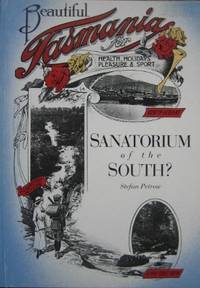 Sanatorium of the South? : public health and politics in Hobart and Launceston 1875-1914.