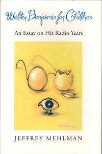 image of Walter Benjamin for Children: An Essay on his Radio Years