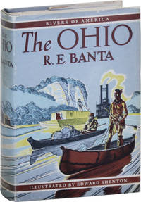 The Ohio by  Edward (illustrations)  R.E. (author); SHENTON - First Edition - 1949 - from Lorne Bair Rare Books (SKU: 17813)