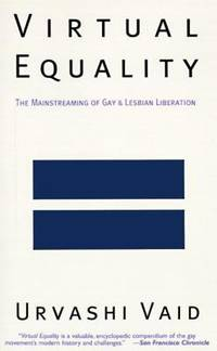 Virtual Equality : The Mainstreaming of Gay and Lesbian Liberation