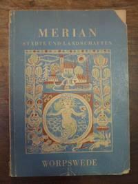 MERIAN - Städte und Landschaften [1. Jahrgang, Heft 10] : Worpswede,