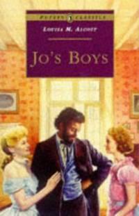 Jo's Boys by Louisa May Alcott - Paperback - 1996 - from ThriftBooks (SKU: G0140367144I3N00)