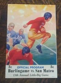 image of Official Program Burlingame Vs. San Mateo 13th Annual Little-Big Game Nov.  21, 1940