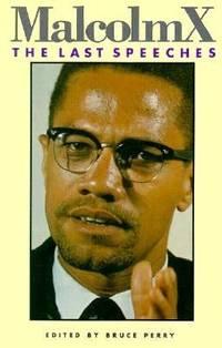 Malcolm X : The Last Speeches