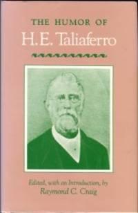 The Humor Of H.E. Taliaferro