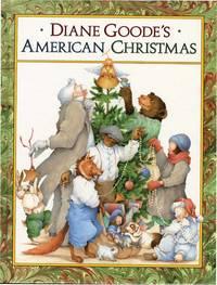 DIANE GOODE'S AMERICAN CHRISTMAS