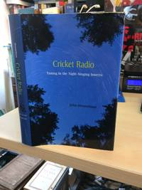 Cricket Radio. Tuning in the Night-Singing Insects