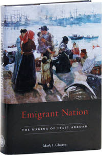 image of Emigrant Nation: The Making of Italy Abroad