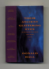 image of Their Ancient Glittering Eyes; Remembering Poets And More Poets  - 1st  Edition/1st Printing