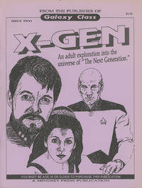 """X-Gen: An Adult Exploration Into the Universe of """"The Next Generation""""--Issue Two"""