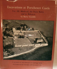 Excavations at Portchester Castle Volume III: Medieval, the Outer Bailey and its Defences
