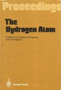 Hydrogen Atom: Proceedings of the Symposium Held in Pisa, Italy, June 30-July 2, 1988.