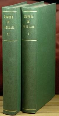 Oeuvres de Rabelais, Collationnées Sur Les Editions Originales Accompagnées d'une Bibliographie et d'un Glossaire par Luis Moland