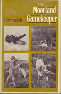 THE MOORLAND GAMEKEEPER