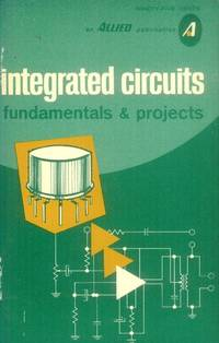 image of Integrated Circuits; Fundamentals & Projects