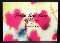 Palm Size Boxes: Ceramics Art By Pak-hing Kan