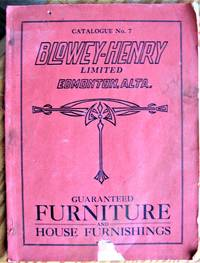 image of Blowey-Henry Limited. Guaranteed Furniture and House Furnishings. Catalogue No. 7.