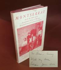image of MONTSERRAT. A PLAY IN TWO ACTS. FROM THE FRENCH PLAY BY EMMANUEL ROBLES, ADAPTATION BY LILLIAN HELLMAN. Inscribed
