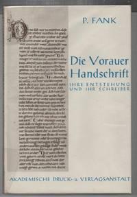 Die Vorauer Handschrift. Ihre Entstehung und ihr Schreiber