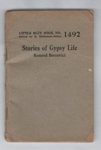 (Little Blue Book No. 1492) Stories of Gypsy Life