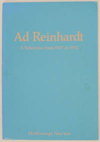 Ad Reinhardt: A Selection from 1937 to 1952