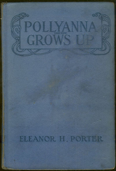 POLLYANNA GROWS UP, Porter, Eleanor