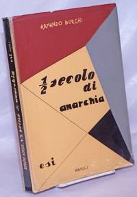 image of Mezzo secolo di anarchia (1898-1945)
