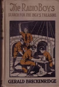 The Radio Boys Search for the Inca's Treasure